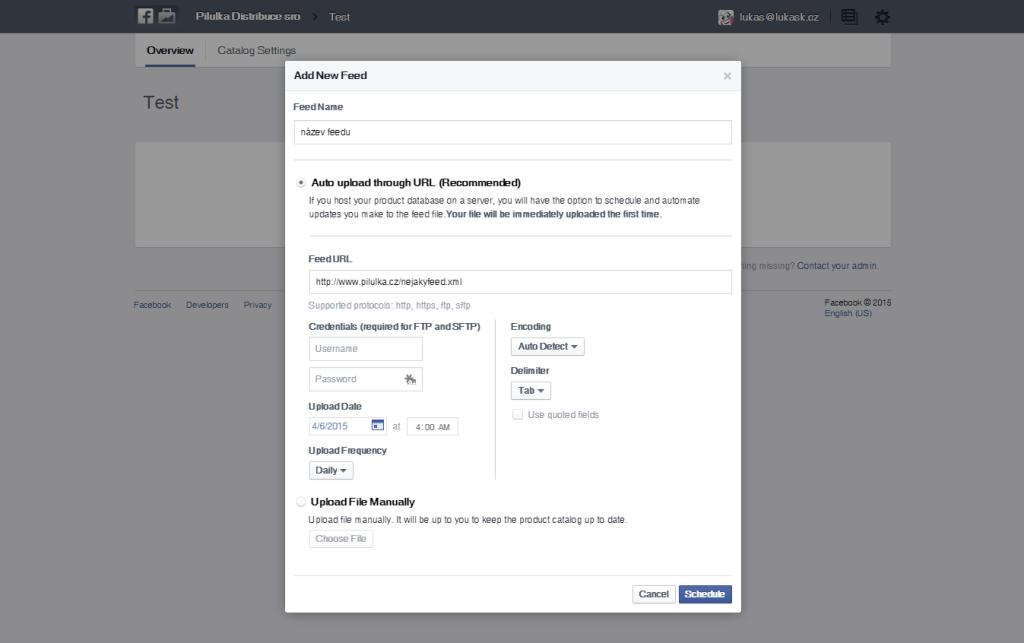 Pro zadání produktového feedu vložte jeho adresu a nastavte, jak často jej má Facebook kontrolovat a aktualizovat. Většinou nastavuji denní stahování někdy z rána...
